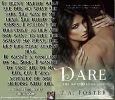 DARE by T.A. Foster -- Read my review here: http://frommetoyouvideophoto.blogspot.com/2015/07/disappointmentville-nox-series-book-1.html  #Meme -- Spreading the Word & Contest/#Giveaway: http://frommetoyouvideophoto.blogspot.com/2015/07/blog-tour-dare-by-t-foster-spreading.html  #teaser #bookteaser #paranormal #romance #thrillingnovel #TheNoxAreComing #paranormalromance #romancenovel