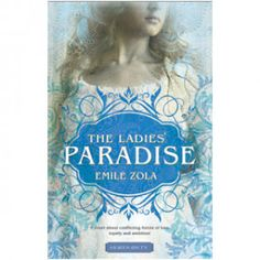 "The Ladies Paradise - I LOVED the BBC tv show of ""The Paradise"" I wonder if they stuck to the book? Good Books, Books To Read, My Books, The Paradise Bbc, Bbc Tv Shows, Emily Bronte, Wuthering Heights, Love Book, Character"