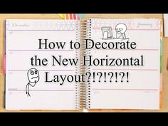 NEW ERIN CONDREN-HOW TO DECORATE THE HORIZONTAL LAYOUT?!?! - YouTube