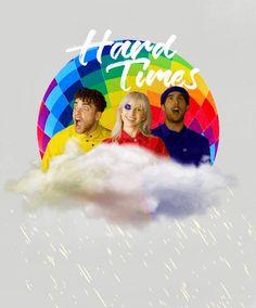 Hard Times- Paramore