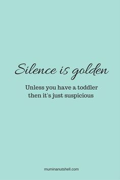 Funny parent quotes, funny toddler quotes, funny motherhood quotes, funny quotes about kids Mommy Quotes, Funny Quotes For Kids, Funny Kids, Quotes Kids, Funny Parent Quotes, Funny Toddler Quotes, Quotes About Toddlers, Mom Funny, Cousin Quotes