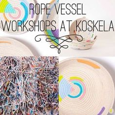 Koskela Workshops Gemma Patford Legge, Gemma Patford www.gemmapatford.com Rope Vessels, Hand Made, Rope Baskets, Melbourne, Rope baskets, Rope basket, Rope Art