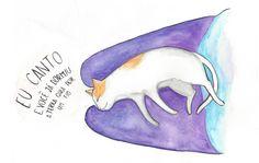 """""""Eu canto e você já dormiu, a terra gira por um fio.""""   #ilustração #gatos #aquarela"""