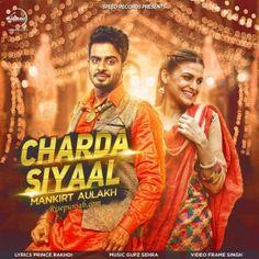 Charda Siyaal by Mankirat Aulakh