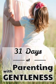 Parenting With Gentleness - a series on Christian parenting at Imperfect Homemaker