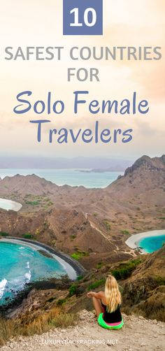 Top 10 Safest Countries For Solo Female Travelers   Female Travel   Travel The World As A Female   Safe Destinations For Solo Travel