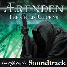 Unofficial Soundtrack for The Child Returns! Great tunes for your Monday Morning :)