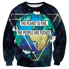 If you have a lot of eco-terrorist friends, you should definitely get this jumper just to wear it around them and watch them get angry. This is OUR stand on ecology. Care to differ? www.bittersweetparis.com
