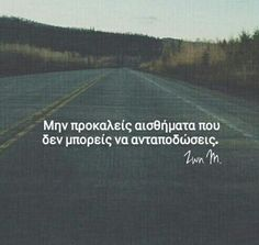 Images and videos of greek quotes love Crush Quotes, Mood Quotes, Life Quotes, Favorite Quotes, Best Quotes, Funny Quotes, Greek Words, Quotes And Notes, Greek Quotes