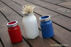 Two Yellow Birds Decor: Easy Painted {Patriotic Mason Jars}