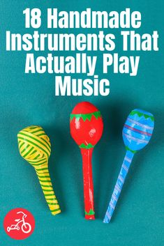 19 Homemade Instruments That Really Work : 18 Homemade Musical Instruments for Kids Take a few minutes today to get creative with the kids and make one of these super simple instruments that really work!