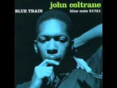 John Coltrane - Blue Train full jazz album  I know I have pinned this before however, There is just something about this album and the fall.