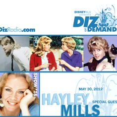 Show 16 with guest Hayley Mills dizradio.com