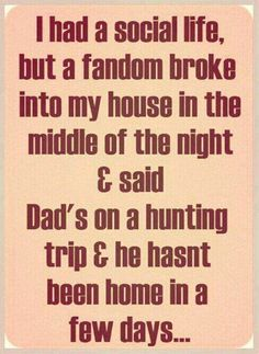 TRUE. THIS. IS. MY. LIFE. <3 #Supernatural