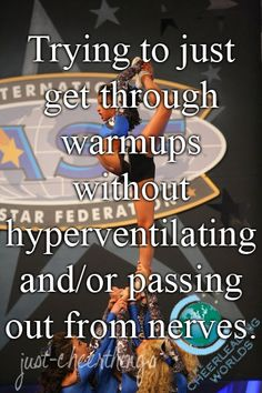 lol life of a cheerleader #thestruggleisreal.... but for real doe... GET THROUGH YOUR DAMN WARMUP