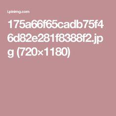 175a66f65cadb75f46d82e281f8388f2.jpg (720×1180)