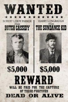 Butch Cassidy and The Sundance Kid Wanted Advertisement Print Plastic Sign Wall Signs Plastic Sign - 30 x 46 cm Old West Outlaws, Westerns, Famous Outlaws, Old West Photos, Sundance Kid, American Frontier, Pinterest Photos, Butches, Le Far West