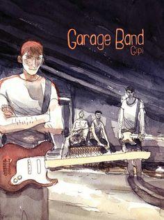Garage Band - Gipi