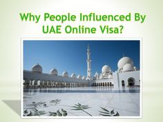 Why People Influenced By #UAEOnlineVisa? Want to get your #DubaiVisa without spending too much money? Lets visit UAEOnlineVisa.com and book Dubai visa with minimum price and documents.