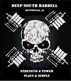 Deep South Barbell, Huntsville, AL  #powerlifting #strength #squat #bench #deadlift