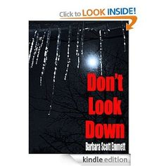 Set in a wintry Germany, DON'T LOOK DOWN is a fast-paced thriller that grabs you by the throat and doesn't let go until the icy denouement in a cave high in a hillside.