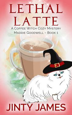 Download Lethal Latte - A Coffee Witch Cozy Mystery