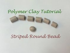 Polymer Clay Tutorial - How to make a striped round bead - Lesson #5 - YouTube