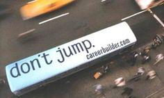 Careerbuilder: Don't jump