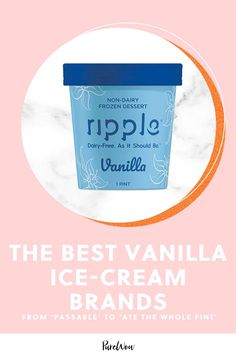 After tasting all the pints we could get our hands on, here's our ranking of the best vanilla ice cream you can buy at the store. #best #vanilla #icecream Best Vanilla Ice Cream, Vanilla Plant, Dairy Freeze, 3 Ingredient Cookies, Madagascar Vanilla Beans, Ice Cream Brands, Pints, Frozen Desserts