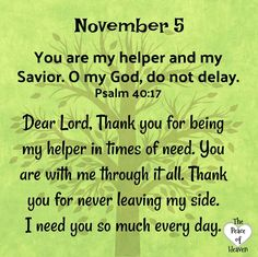 November 5 – The Peace of Heaven Prayer Scriptures, God Prayer, Daily Prayer, Bible Verses, Prayer Quotes, Christian Affirmations, Daily Affirmations, Daily Scripture, Daily Devotional