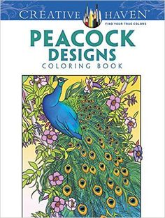 creative haven peacock designs coloring book creative haven coloring books paperback april 2 - Wholesale Coloring Books 2