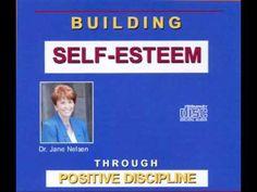 Children do better when they feel better. - An excerpt from the Audio CD Building Self-Esteem Through Positive Discipline by Dr. Jane Nelsen