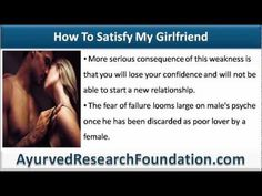 This video describes what to do if i ejaculate within 30 seconds of penetration, not able to satisfy my girlfriend at all.