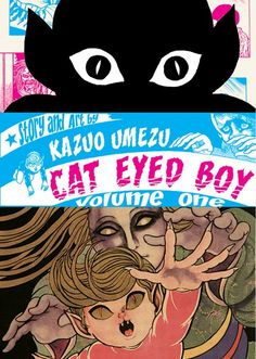 Japanese Manga: Cat Eyed Boy - Volume 1. Kazuo Umezu. 2008