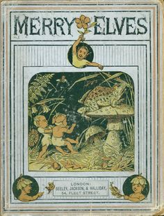 Merry Elves  (illustrated by C. O. Murray)  1879