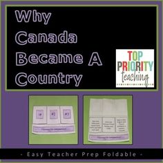 Why Canada Became A Country is a FREE foldable that your Grade 4/5 students will enjoy doing. This foldable is a part of Go West! Settling the Canadian Prairies.