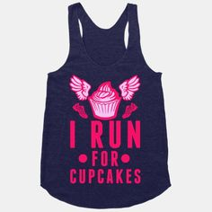 I Run (For Cupcakes) | HUMAN | T-Shirts, Tanks, Sweatshirts and Hoodies
