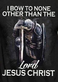 I bow to none other than the Lord Jesus Christ. King Jesus, Lord And Savior, God Jesus, Jesus Girl, Jesus Face, Christ The King, My Lord, Christian Warrior, Christian Faith