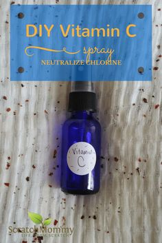 DIY Vitamin C Spray {Neutralize Summer Chlorine in Your Hair}