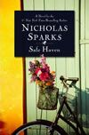 Safe Haven - Nicholas Sparks....Not my favorite Nicholas Sparks book, but a good, quick read!