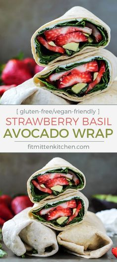 Strawberry Basil Avocado Wrap with goat cheese and balsamic. Perfect for lunch! GF/V friendly, just use your favorite GF wrap and vegan cheese spread.