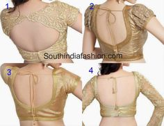 Saree Blouse Design Ideas - Browse here for latest Designer Blouse Designs, Back Neck Designs, Blouse Designs for Silk Sarees, Plain Sarees and much more. Blouse Back Neck Designs, Sari Blouse Designs, Saree Blouse Patterns, Fancy Blouse Designs, Bridal Blouse Designs, Saris, Golden Blouse Designs, Net Blouses, Satin Blouses