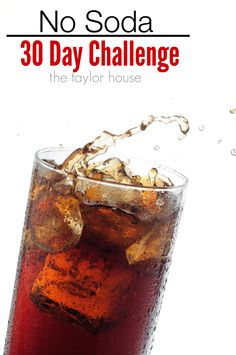 Part of getting in shape is eating right. Or drinking right! Drink plenty of water and try this No Soda 30 day challenge!