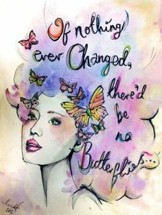Tanya Bennett - Illustration. Butterfly quote.