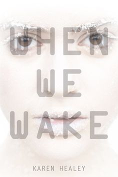 Buy When We Wake by Karen Healey and Read this Book on Kobo's Free Apps. Discover Kobo's Vast Collection of Ebooks and Audiobooks Today - Over 4 Million Titles! Reading Lists, Book Lists, Love Book, This Book, New Books, Books To Read, Books For Teens, Fiction Books, When Us