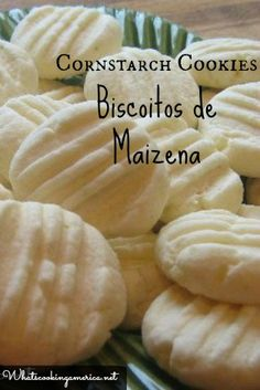 Cornstarch Cookies - Biscoitos de Maizena  |  whatscookingamerica.net…