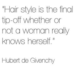 Love this... So many still trying to find themselves! Hubert de Givenchy