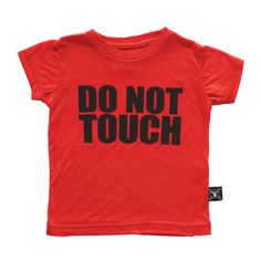 """Red t-shirt with a black """"do not touch"""" print and a raw edge effect for a deconstructed look with an attitude. Celebrity Moms, Deconstruction, Ss 15, Attitude, Cool Style, Touch, Sweatshirts, Tees, Mens Tops"""