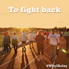 Repin if you Relay to fight back. #WhyIRelay