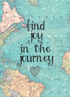 Find joy in the journey. Find joy in the journey. The Journey, Journey Quotes, Bridal Shower Signs, Bridal Shower Decorations, Bridal Showers, Top Travel Destinations, Travel Themes, Travel Europe, Budget Travel